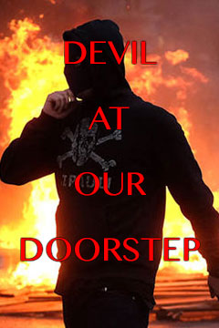 Devil At Our Doorstep